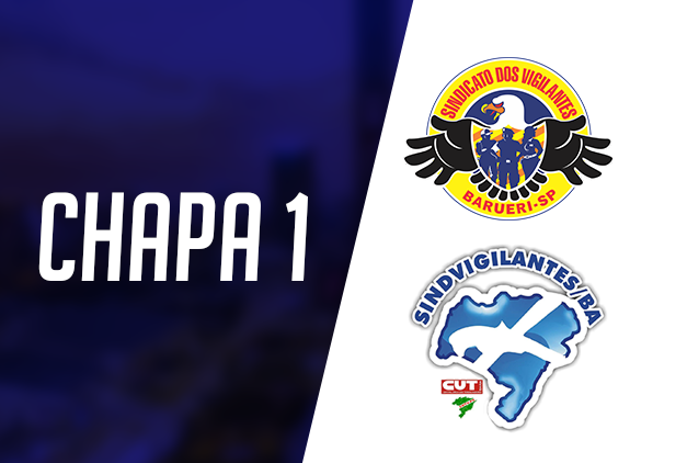 Vigilantes de Barueri apoiam a Chapa 1 nas eleições do Sindvigilantes/BA